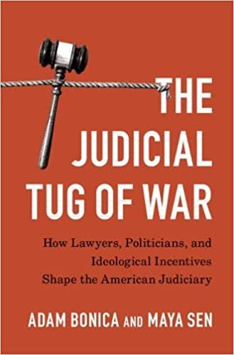 The Judicial Tug of War: How Lawyers, Politicians, and Ideological Incentives Shape the American Judiciary