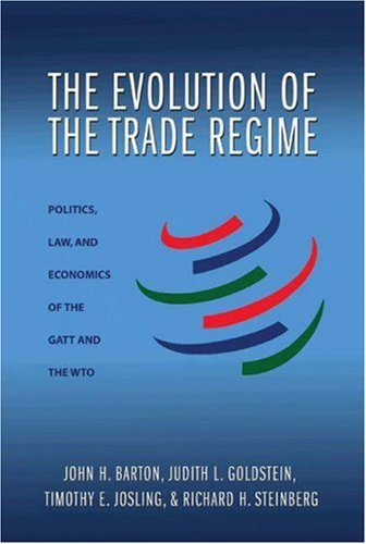 The Evolution of the Trade Regime: Politics, Law and Economics of the GATT and the WTO