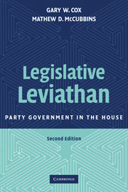 Legislative Leviathan: Party Government in the House.