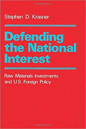 Defending the National Interest: Raw Materials, Investments, and US Foreign Policy