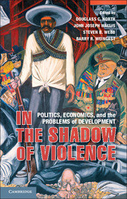 In the Shadow of Violence: The Problem of Development for Limited Access Order Societies