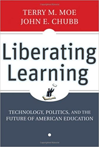 Liberating Learning: Technology, Politics and the Future of American Education